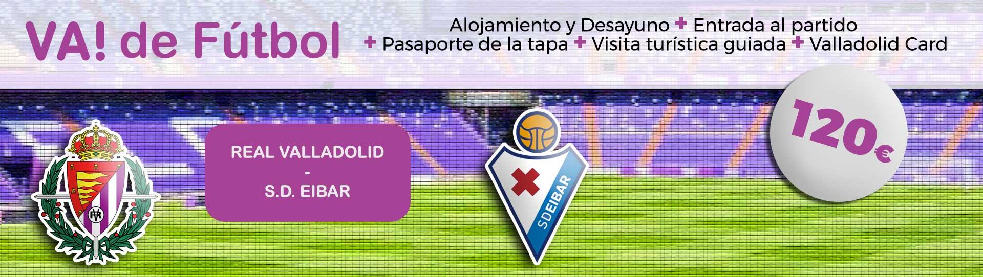 VA de FÚTBOL (Real Valladolid – SD EIBAR)