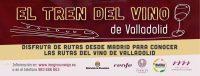 El Tren del Vino de Valladolid