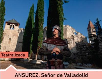 Ansúrez, señor de Valladolid (teatralizada)